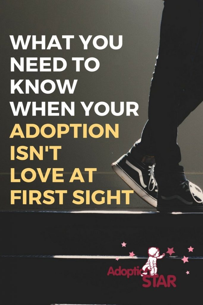 when your adoption isn't love at first sight - adoption star